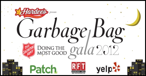 $22 for admission to the Garbage Bag Gala on July 27 at the Moonrise Hotel