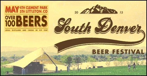 Half off GA and VIP admission to the South Denver Beer Fest May 4-5, 2013