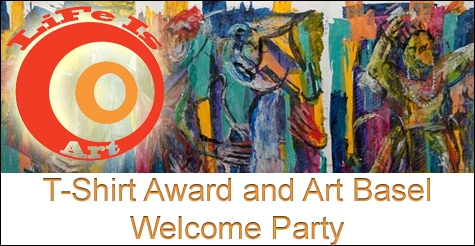 Over half off tickets to Life Is Art T-Shirt Awards & Art Basel Welcome Party sponsored by Spectrum Miami