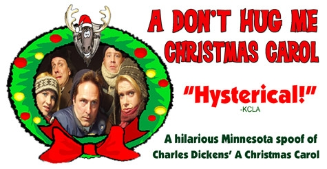 $14 for One General Admission Ticket to A Don't Hug Me Christmas Carol at New Century Theatre