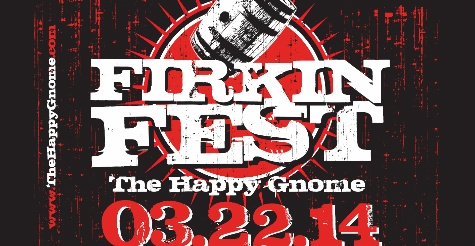 $25 for a General Admission Ticket to Firkin Fest 2014 at the Happy Gnome