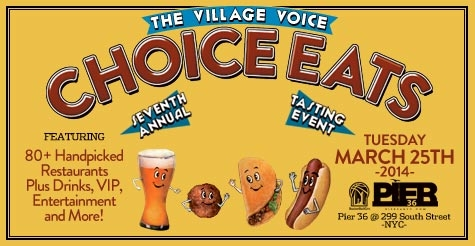 $42 for a General Admission Ticket to the Village Voice's Choice Eats Tasting Event