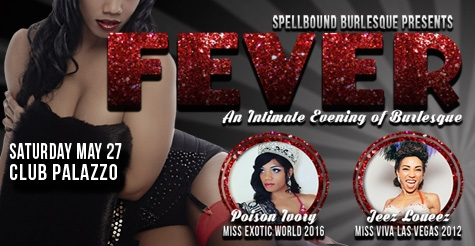 $8 to see FEVER by Spellbound Burlesque Productions