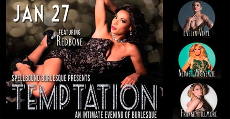 $10 Standing Room Tickets to Spellbound Burlesque Productions, Temptation