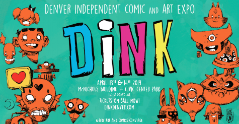 $12 Ticket to DiNK Comic on April 13th & 14th! (Originally $23)