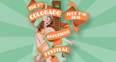 $12 for ticket to Colorado Burlesque Festival- Saturday Night Spectacular
