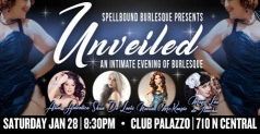 Discounted Tickets to Spellbound Burlesque's Unveiled!