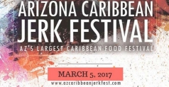 2 tickets for $25 to the 3rd annual AZ Caribbean Jerk Festival